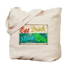 eat_drink_sleep_3 Tote Bag