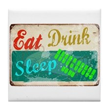 eat_drink_sleep_3 Tile Coaster