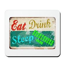 eat_drink_sleep_3 Mousepad