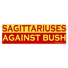 Sagittariuses Against Bush Bumper Bumper Sticker