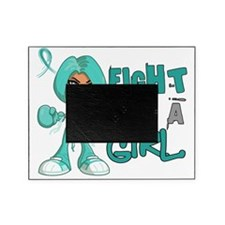 Fight Like a Girl Ovarian Cancer 42. Picture Frame