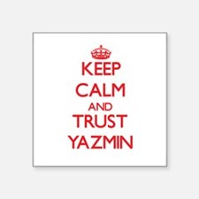 Keep Calm and TRUST Yazmin Sticker