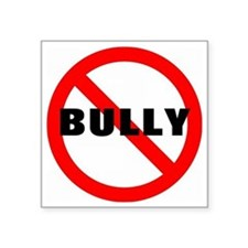 "No Bully Square Sticker 3"" x 3"""