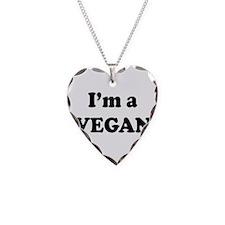 Im a Vegan Necklace