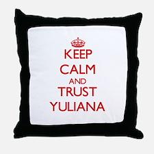 Keep Calm and TRUST Yuliana Throw Pillow