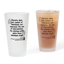 Marx Relations Quote Drinking Glass