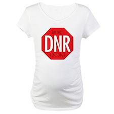 dnr-do-not-resusciatate-02a Shirt