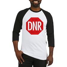 dnr-do-not-resusciatate-02a Baseball Jersey
