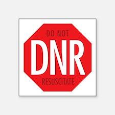 """dnr-do-not-resusciatate-02a Square Sticker 3"""" x 3"""""""