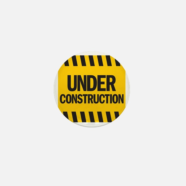 under construction Mini Button