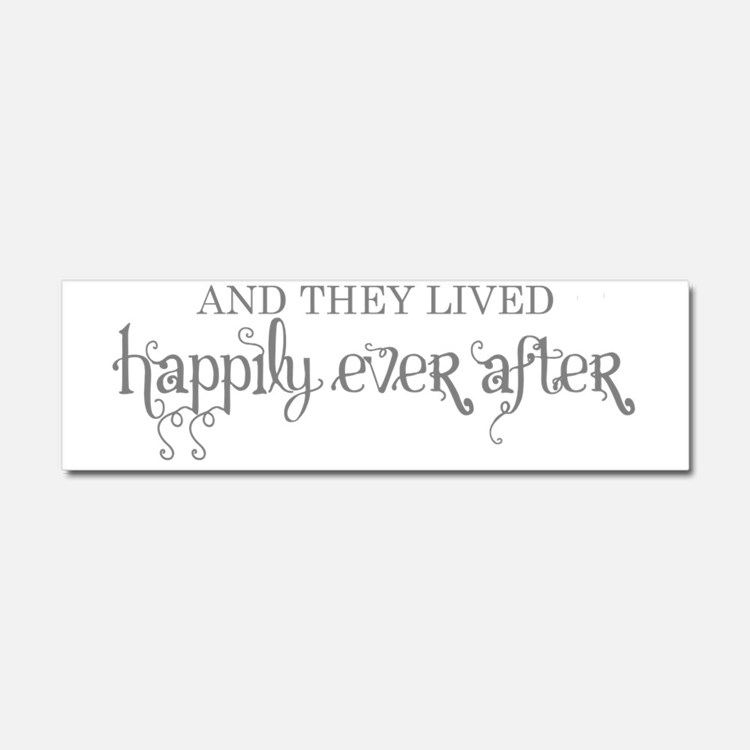And they lived happily ever afte Car Magnet 10 x 3