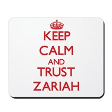 Keep Calm and TRUST Zariah Mousepad