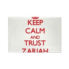 Keep Calm and TRUST Zariah Magnets