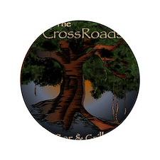 "The CrossRoads Bar  Grill 3.5"" Button"