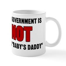 Government NOT Baby Daddy Mug