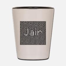 Jair, Binary Code Shot Glass