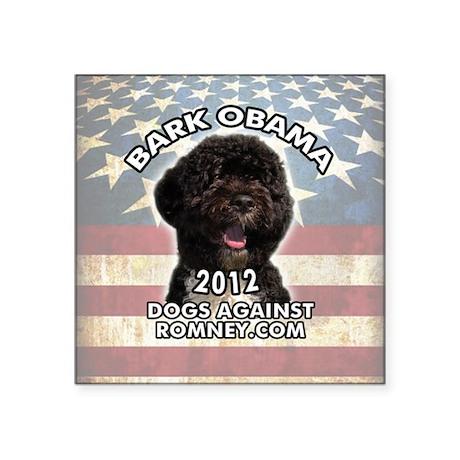 "bark_obama_sticker Square Sticker 3"" x 3"""