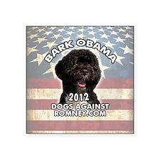 """bark_obama_button Square Sticker 3"""" x 3"""""""