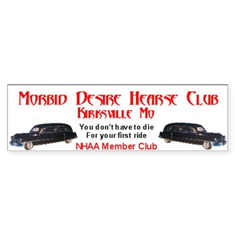 Morbid Desire Hearse Club bumper sticker