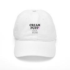 CREAM PUFF - GAY BUM! Baseball Cap