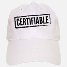 Certifiable Baseball Baseball Cap