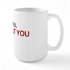 Careful, I will cut you Mug