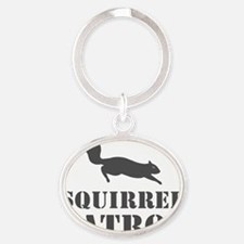 squirrelpatrolTEEgry Oval Keychain