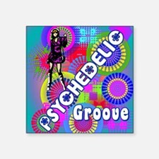 "PSYCHEDELIC GROOVE 60S RETR Square Sticker 3"" x 3"""