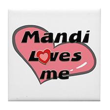 mandi loves me  Tile Coaster