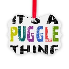 pugglething Ornament