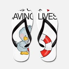 this chick loves saving lives Flip Flops