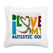 I love My Autistic SOn Square Canvas Pillow