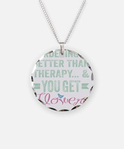 Gardening Better Than Therap Necklace Circle Charm