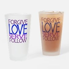 Forgive Love Serve Follow Drinking Glass