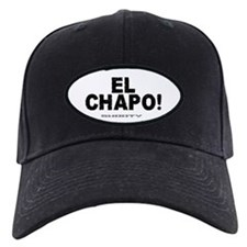 EL CHAPO - SHORTY! Baseball Hat