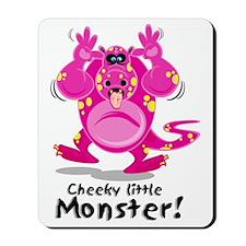 Cheeky Little Monster Mousepad
