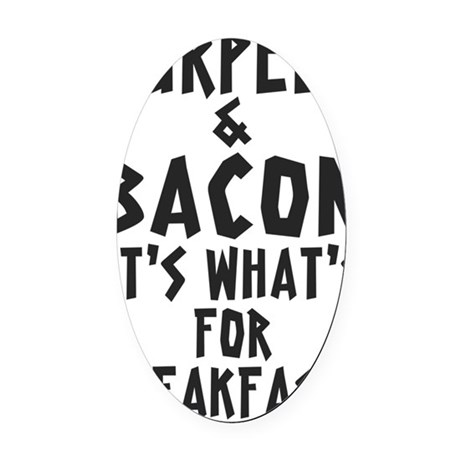 Burpees Bacon - White Oval Car Magnet
