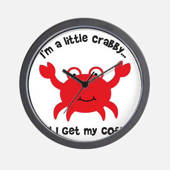 Crabby Until I get my Coffee Wall Clock
