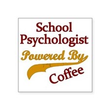 "School Psychologist Powered Square Sticker 3"" x 3"""