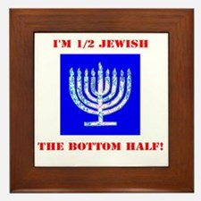 Funny Half Jewish the Bottom 1/2 Framed Tile