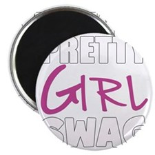 PRETTY GIRL SWAG Magnet