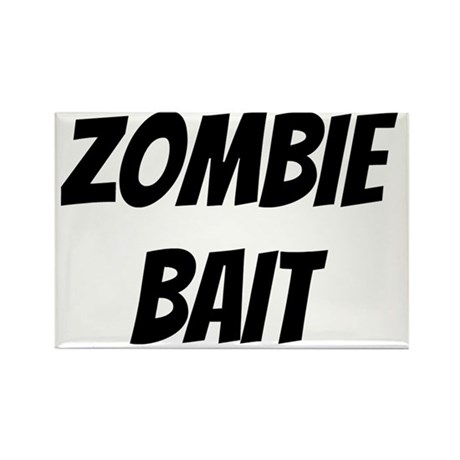 zombie bait Rectangle Magnet