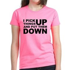 Pick Thing Up And Put Them Down Tee