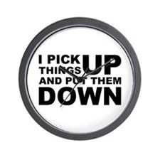 Pick Thing Up And Put Them Down Wall Clock