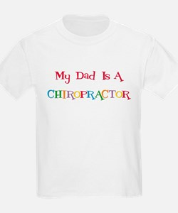 My Dad is a Chiropractor Kids T-Shirt