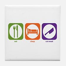 Eat Sleep Cut Meat Tile Coaster