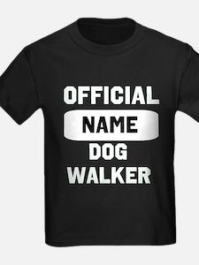 Official Insert Name Dog Walker T