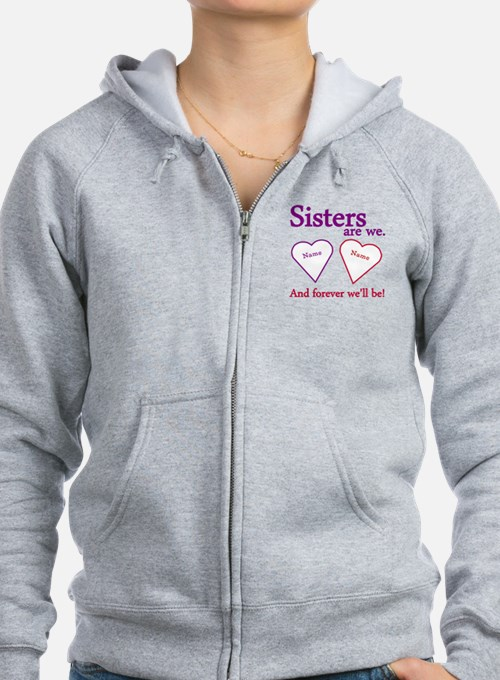 Sisters Are We Personalize Zip Hoodie