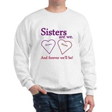 Sisters Are We Personalize Sweatshirt