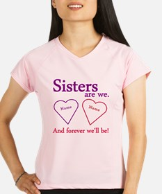 Sisters Are We Personalize Performance Dry T-Shirt